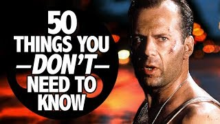 Die Hard: 50 Things You Don't Need To Know