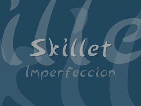 Skillet-Imperfection (Español)