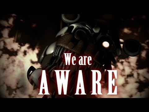 [SFM/FNAF] We are Aware by Dolvondo