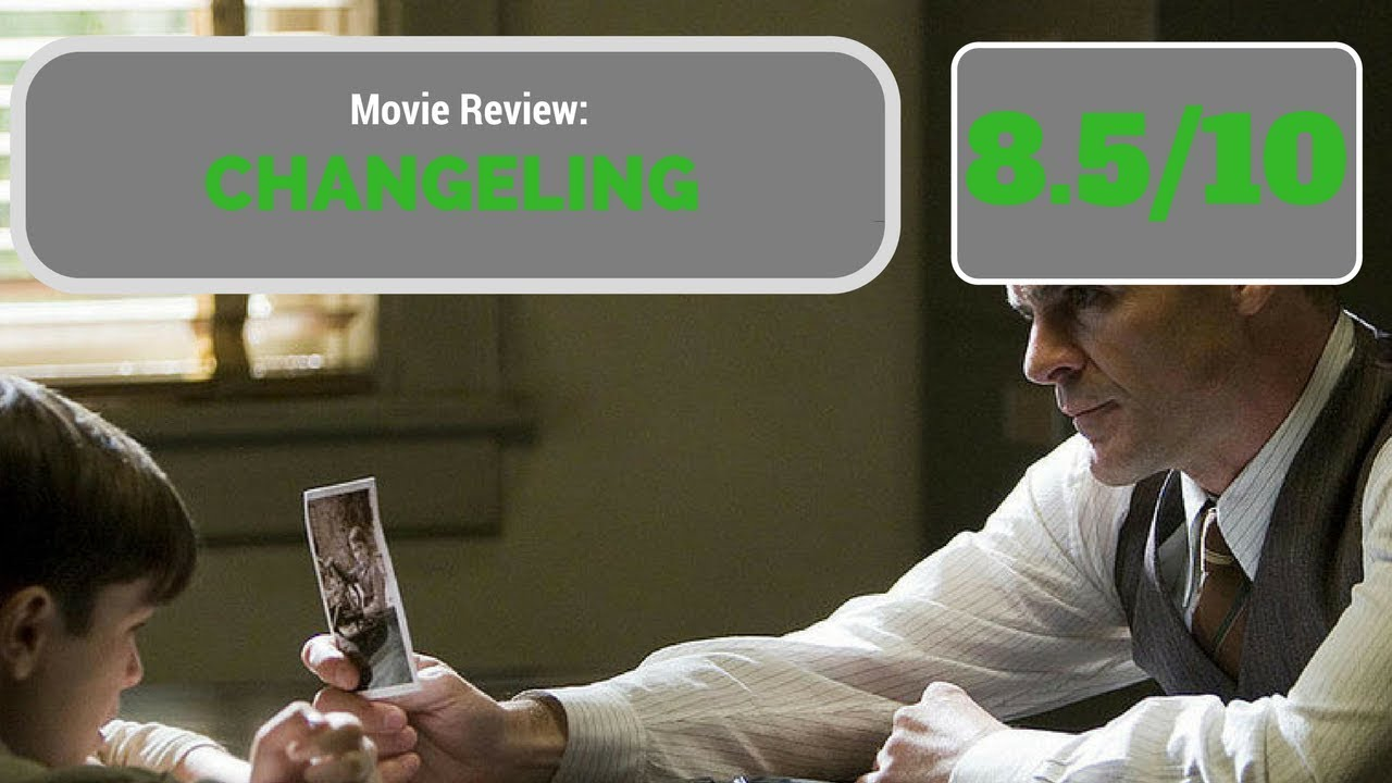 Download Changeling (2008) - Movie Review