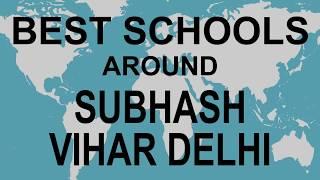 Best Schools around Subhash Vihar Delhi   CBSE, Govt, Private, International | Vidhya Clinic