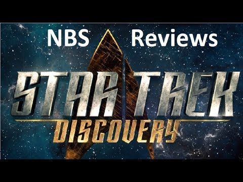 NBS reviews Star Trek Discovery Episodes 1 and 2
