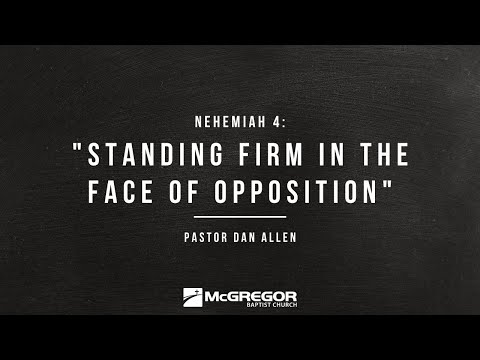 """REBUILD Nehemiah 4 """"Standing Firm In The Face Of Opposition"""""""