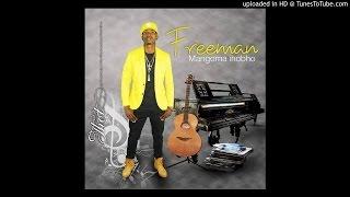 Freeman-Zvakaipa Dai Ndarega (Mangoma ihobho 2016)