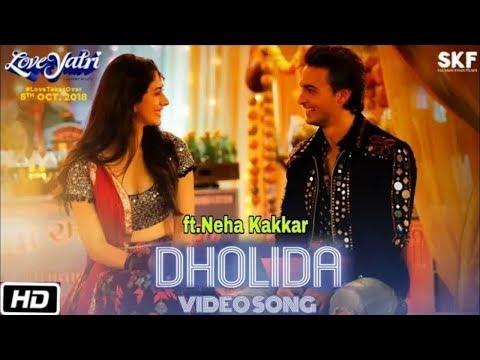 Dholida Full Song / Loveratri / Neha Kakkar, Palak Muchhal, Udit Narayan, Raja Hasan