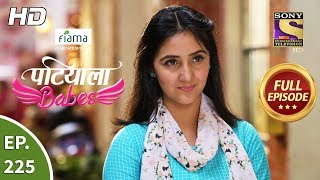 Patiala Babes - Ep 225 - Full Episode - 7th October, 2019