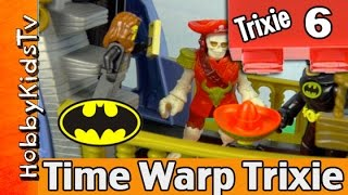 Time Warp Trixie Episode 6 Pirate Skeletons Batman Sword Fight by HobbyKidsTV
