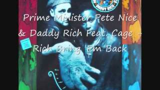 Prime Minister Pete Nice & Daddy Rich - Rich Bring