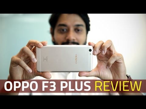 Oppo F3 Plus Review | Dual-Selfie Camera Test, Specifications, Price in India, and More