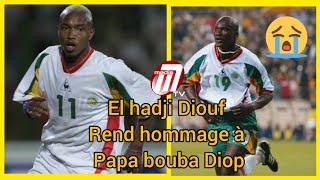 El hadji Diouf rend hommage à papa bouba Diop