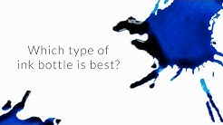 Which Type of Ink Bottle Is Best? - Q&A Slices