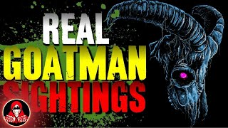 5 Real GOATMAN Encounters - Darkness Prevails