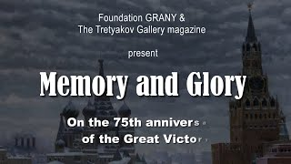 Memory and Glory. On the 75th anniversary of the Great Victory
