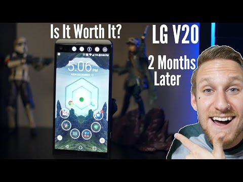 LG V20 -2 Months Later- Is It Worth It?