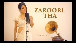 Presenting you my version of zaroori tha by the great rahat fateh ali khan, hope all like it and if then pls don't forget to like, comment, s...