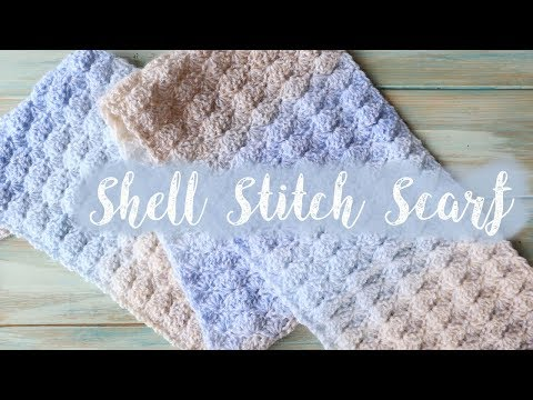 Easy Shell Stitch Scarf - How to Crochet