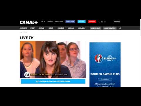 Comment regarder Canal en direct sur internet ?