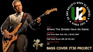 U2 - Where The Streets Have No Name [Bass Cover] (JT30 Project)
