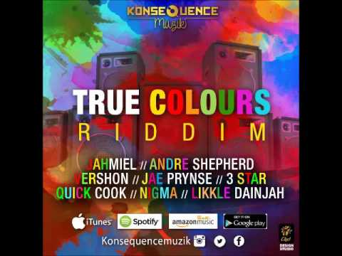 True Colours Riddim Mix (Jahmiel,Vershon,Qucik Cook & More)