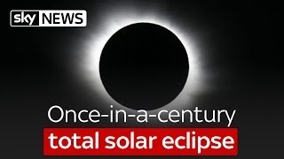 Once-in-a-century total solar eclipse