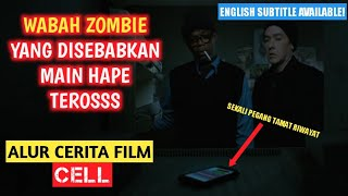FILM SATIRE BAGI PECANDU HP! | Alur Cerita Film - CELL (2016) | INDONESIA