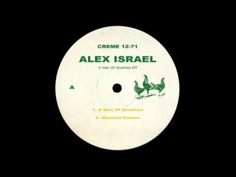 Alex Israel - A Man Of Qualities