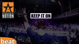 Dope Beat - Keep It On