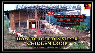 How To Build A Super Chicken Coop - Design And Building