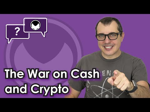 Bitcoin Q&A: The War on Cash and Crypto