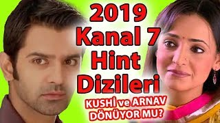 2019'da Televizyonda Göreceğimiz Hint Dizileri Ayrıntılı Tanıtım (Kushi ve Arnav Dönüyor)