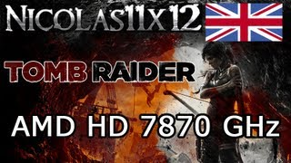 AMD HD 7870 GHz_ Tomb Raider 2013 Ultimate Settings Gameplay