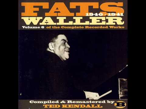 Fats Waller: 'Taint Nobody's Business If I Do