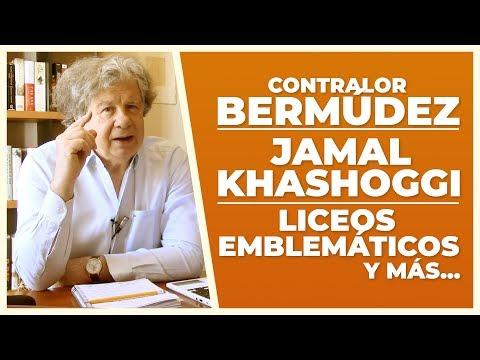 Contralor Bermúdez, Khashoggi y Emblemáticos   V de Villegas   E31