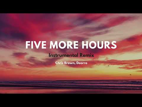 [Five More Hours] Instrumental Remix - Deorro
