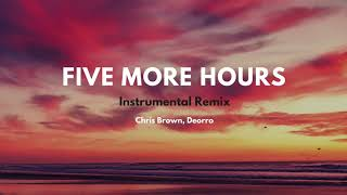Five More Hours Instrumental Remix Deorro.mp3