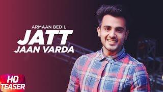 Teaser | Jatt Jaan Vaarda | Armaan Bedil | Sukh-E | Jashan Nanarh | Releasing 18th Nov
