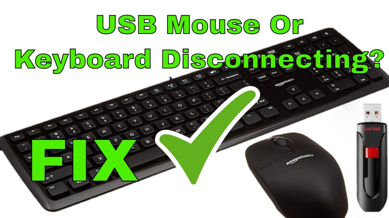How To Fix Usb Mouse Or Keyboard That Keeps Disconnecting Youtube