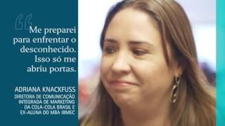 Ibmec Apresenta: Adriana Knackfuss | Protagonistas para o mundo