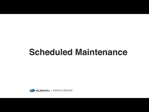 Subaru Parts And Service: Scheduled Maintenance