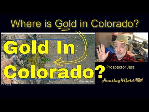 Where Can I Find Gold In Colorado? (Colorado Gold Prospecting)