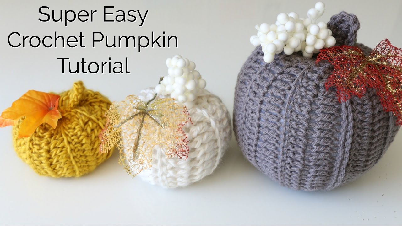 Easy Crochet Pumpkin Tutorial Youtube