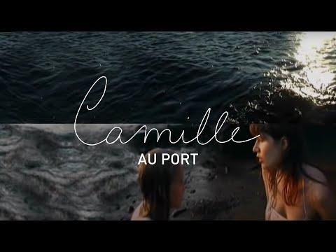 Camille - Au Port (Official Music Video)
