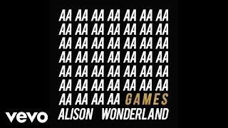 Alison Wonderland - Games (Hermitude Remix)
