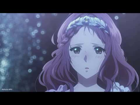 Violet Evergarden「AMV」 My Angels