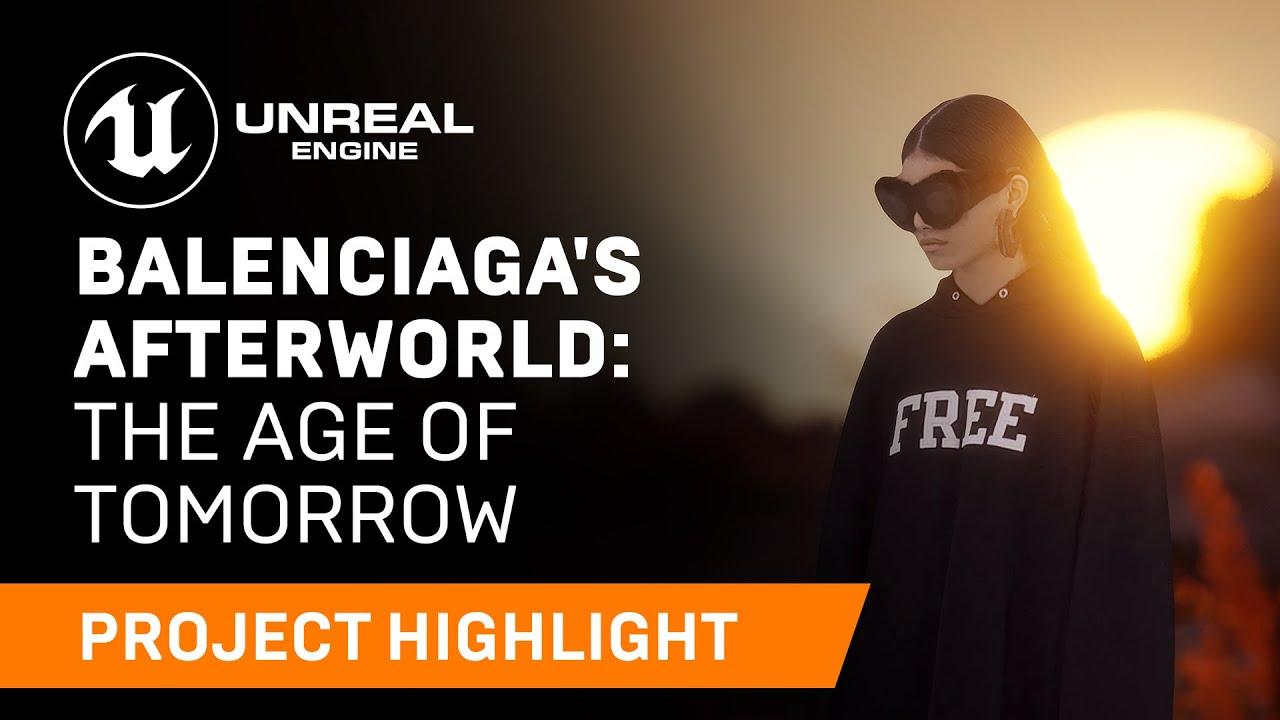 Balenciaga's Afterworld: The Age of Tomorrow | Unreal Engine