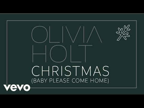 Olivia Holt  Christmas Baby Please Come Home