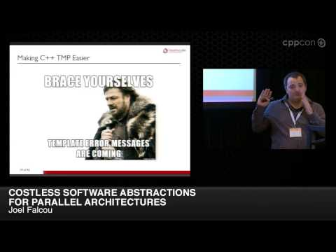 "CppCon 2014: Joel Falcou ""Costless Software Abstractions for Parallel Architectures"""