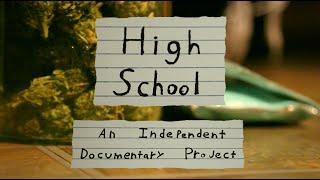 Repeat youtube video Weed Documentary (2016) - High School: Marijuana in an American Public High School
