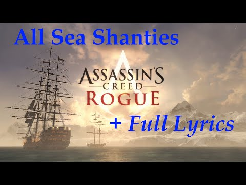 """Assassin's Creed: Rogue"", All 49 Sea Shanties + Full Lyrics"