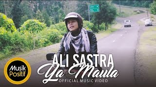 Download Lagu Ali Sastra - Ya Maula  MP3